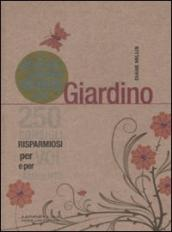 Piccolo libro verde del giardino. 250 consigli risparmiosi per voi e per l'ambiente