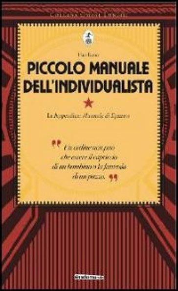 Piccolo manuale dell'individualista. Con in appendice «Manuale di Epitteto» - Han Ryner  