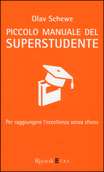 Piccolo manuale del superstudente.