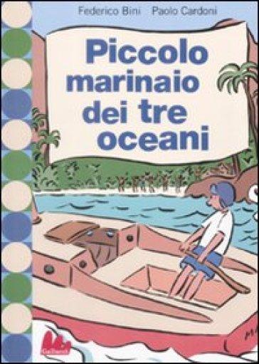 Piccolo marinaio dei tre oceani - Paolo Cardoni | Ericsfund.org