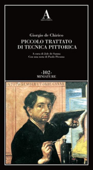 Piccolo trattato di tecnica pittorica - Giorgio De Chirico pdf epub