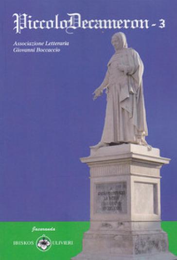 PiccoloDecameron. 3. - Associazione Letteraria Giovanni Boccaccio | Ericsfund.org