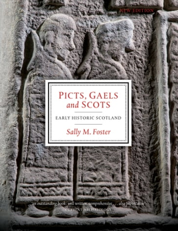 Picts, Gaels and Scots