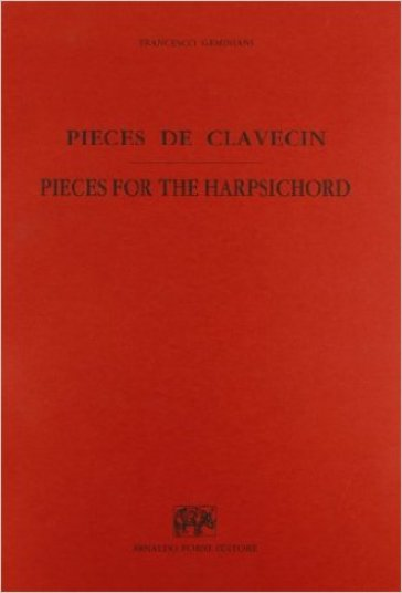 Pièces de clavecin (rist. anast. 1743)-The second collection of pieces for the harpsichord (rist. Anast. 1762)