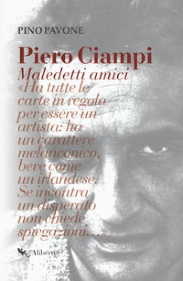 Piero Ciampi. Maledetti amici - Pino Pavone pdf epub