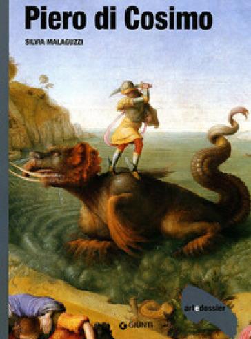 Piero di Cosimo. Ediz. illustrata - Silvia Malaguzzi |