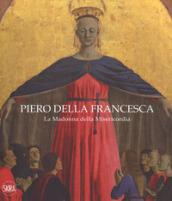 Image of Piero della Francesca. La Madonna della Misericordia. Ediz. italiana e inglese