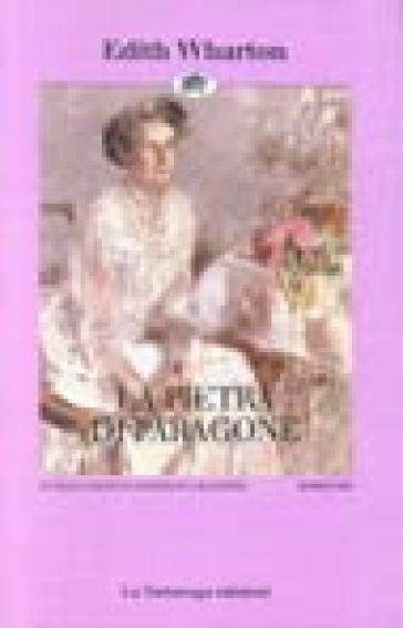 Pietra di paragone (La) - Edith Wharton |