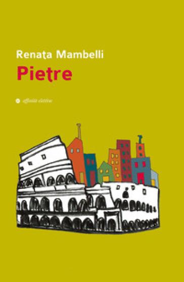 Pietre - Renata Mambelli   Ericsfund.org