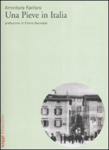 Pieve in Italia (Una) - Amintore Fanfani | Ericsfund.org
