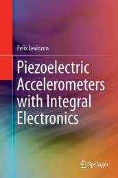 Piezoelectric Accelerometers with Integral Electronics