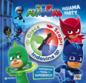 Pigiama party. Pj Masks. Ediz. a colori