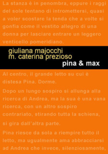 Pina & Max - Giuliana Majocchi |