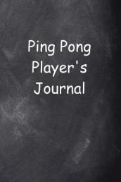 Ping Pong Player s Journal Chalkboard Design