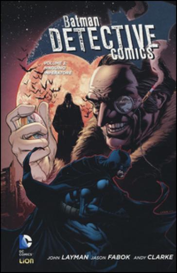 Pinguino Imperatore. Batman detective comics. 3. - John Layman   Rochesterscifianimecon.com