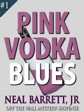 Pink Vodka Blues