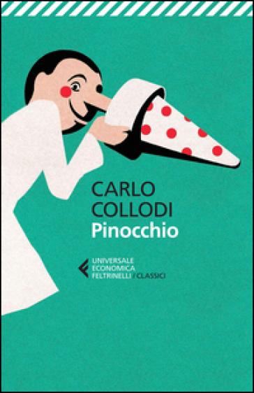 Pinocchio - Carlo Collodi |