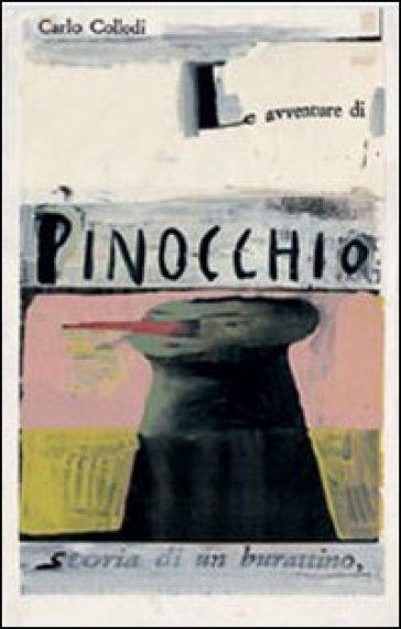 Pinocchio. Con DVD - Carlo Collodi |
