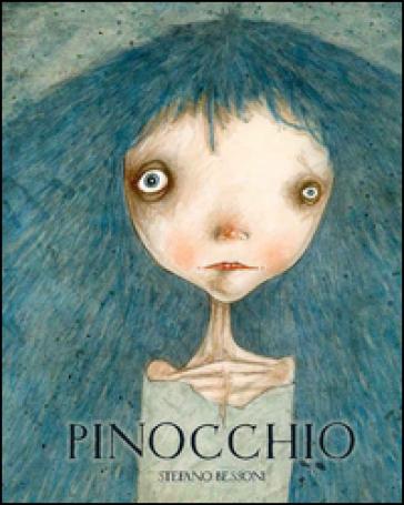 Pinocchio. Ediz. italiana e inglese - Stefano Bessoni pdf epub
