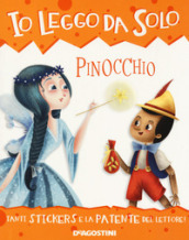 Pinocchio. Con adesivi. Ediz. a colori. Con app - Roberta Zilio