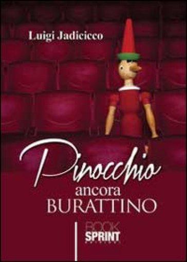 Pinocchio ancora burattino - Luigi Jadicicco   Kritjur.org