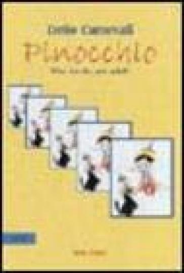 Pinocchio. Una favola per adulti - Delio Carnevali |