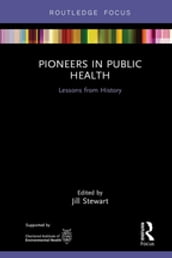 Pioneers in Public Health