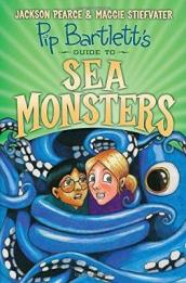 Pip Bartlett s Guide to Sea Monsters