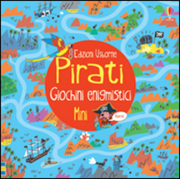 Pirati. Giochini enigmistici mini