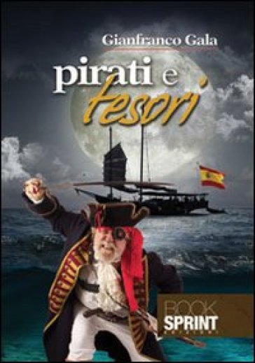 Pirati e tesori - Gianfranco Gala |