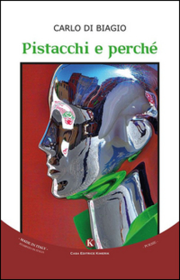 Pistacchi e perché - Carlo Di Biagio |