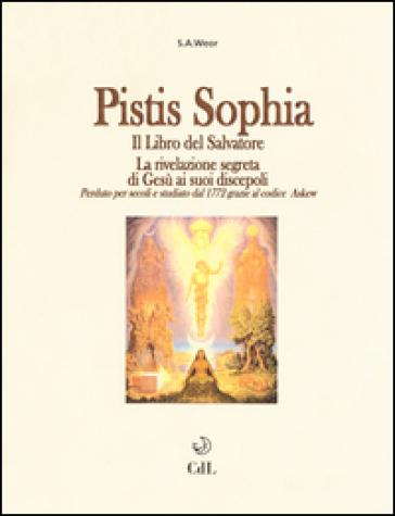 Pistis Sophia - Aun Weor Samael  
