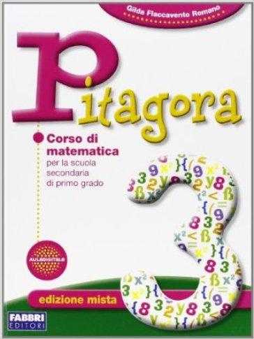 Pitagora. Per la Scuola media. Con espansione online. 3. - Gilda Flaccavento Romano | Jonathanterrington.com