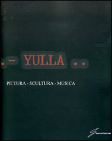 Pittura-scultura-musica - Yulla | Jonathanterrington.com