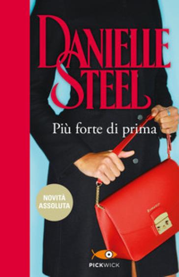 Più forte di prima - Danielle Steel pdf epub