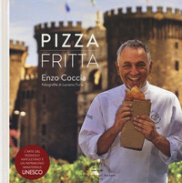 Pizza fritta - Enzo Coccia |