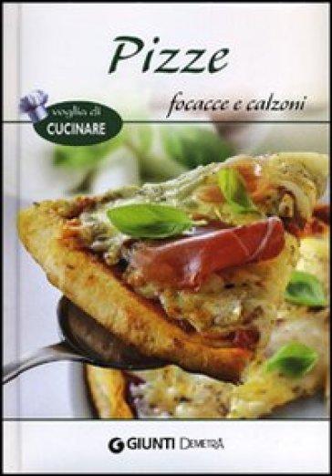 Pizze, focacce e calzoni - A. Criscitello | Rochesterscifianimecon.com