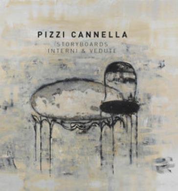 Pizzi Cannella. Storyboards interni & vedute. Ediz. illustrata - Dimitri Ozerkov |