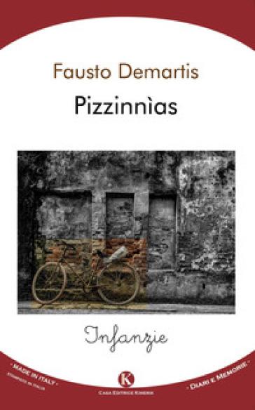 Pizzinnìas. Infanzie