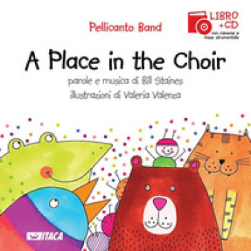 Place in the choir. Con CD Audio (A)
