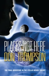 Places Not Here