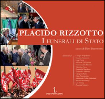 Placido Rizzotto. I funerali di Stato - D. Paternostro |