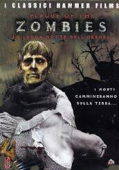 Plague Of The Zombies (The) - La Lunga Notte Dell Orrore