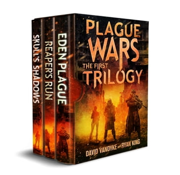 Plague Wars: Infection Day: The First Trilogy