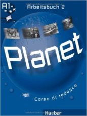 Planet. Arbeitsbuch. Per la Scuola media. Con CD Audio. Con CD-ROM. 2.