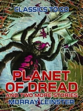Planet of Dread and two more stories