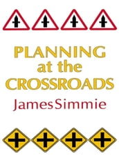 Planning At The Crossroads