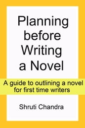 Planning before Writing a Novel