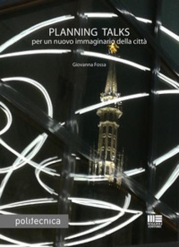 Planning talks - Giovanna Fossa |