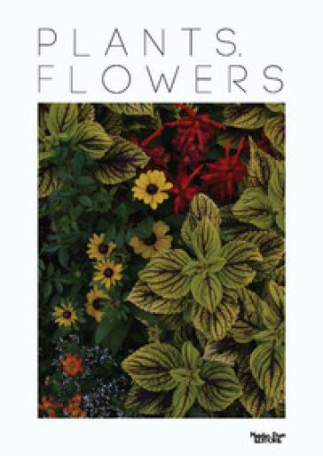 Plants. Flowers. Ediz. illustrata
